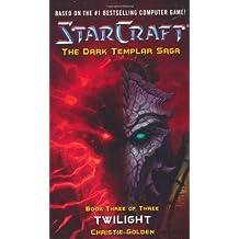 StarCraft: Dark Templar-Twilight