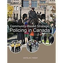 Community Based Strategic Policing in Canada