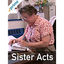 Clip: Sister Acts
