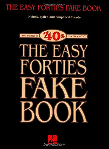 The Easy Forties Fake Book (Fake ()