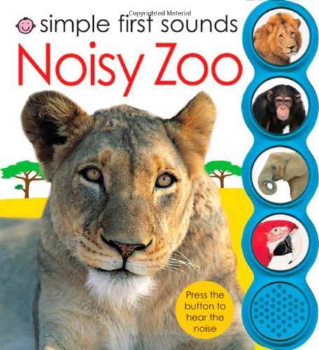 Simple First Sounds Noisy Zoo by Priddy Books