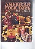 American Folk Toys, Dick Schnacke, 0399111255