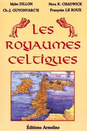 Les royaumes Celtiques (Miles Dylon et al.)