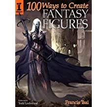 Amazon francis tsai kindle store 100 ways to create fantasy figures fandeluxe Gallery