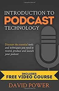 Introduction to Podcast Technology: Discover the essential tools and techniques you need to record, produce and launch your podcast.