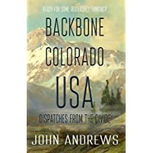 Backbone Colorado USA: Dispatches from the Divide