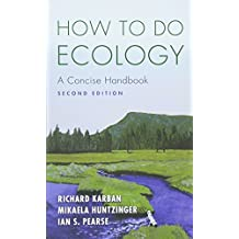 How to Do Ecology: A Concise Handbook - Second Edition