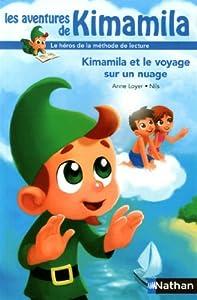 """Afficher """"Les aventures de Kimamila n° 5 Kimamila et le voyage sur un nuage"""""""