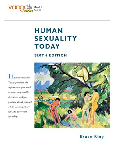 Human Sexuality Today, VangoBooks (6th Edition) (Sexuality Education Edition 6th)