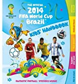 [(The Official 2014 FIFA World Cup Brazil Kids' Handbook )] [Author: Ben Hubbard] [May-2014]