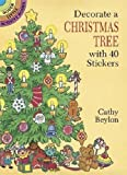 Decorate a Christmas Tree with 40 Stickers (Dover Little Activity Books Stickers)