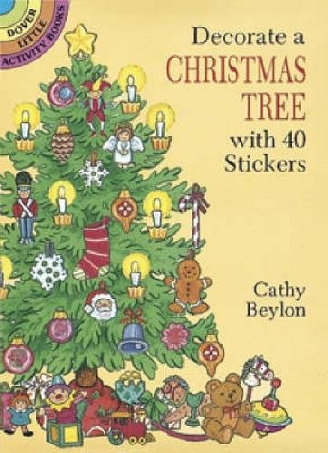 Decorate a Christmas Tree with 40 Stickers (Dover Little Activity Books - Christmas Activities