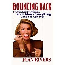 Bouncing Back: I've Survived Everything ... and I Mean