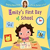 Emily's First Day of School, Sarah Ferguson, 1402773927