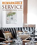 Remarkable Service, The Culinary Institute of America (CIA), 1118116879