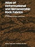 Atlas of Deformational and Metamorphic Rock Fabrics, , 3642684343