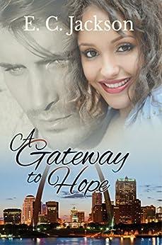 A Gateway to Hope by [Jackson, E. C.]