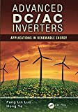 Advanced DC/AC Inverters (Power Electronics, Electrical Engineering, Energy, and Nanotechnology)