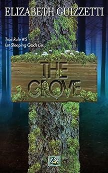 The Grove by [Guizzetti, Elizabeth]