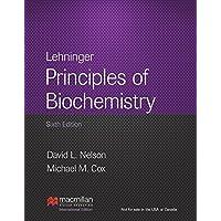 Lehninger Principles of Biochemistry: 6th Edition