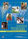 Building Knowledge Economies, World Bank, 0821369571
