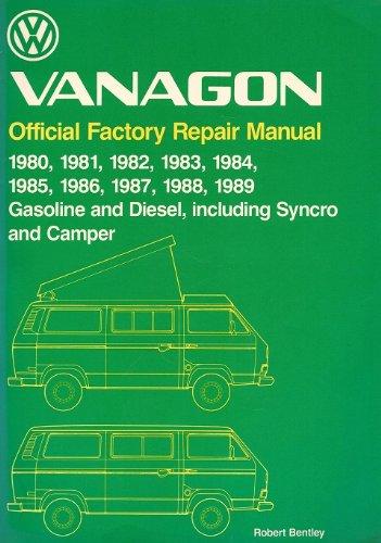 Volkswagen Vanagon: Official Factory Repair Manual 1980,
