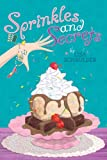Sprinkles and Secrets, Lisa Schroeder, 1442422645