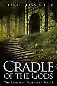 Cradle Of The Gods by Thomas Quinn Miller ebook deal