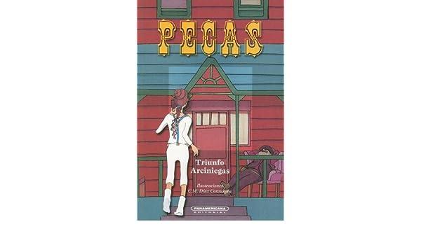 Pecas (Literatura Juvenil (Panamericana Editorial)) (Spanish Edition): Triunfo Arciniegas, C. M. Diaz Consuegra: 9789583009495: Amazon.com: Books