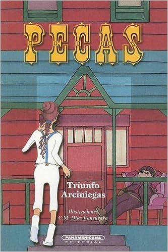 Pecas (Literatura Juvenil (Panamericana Editorial)): Amazon.es: Triunfo Arciniegas: Libros