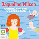 Connie and the Water Babies Audiobook by Jacqueline Wilson Narrated by Bernard Cribbins