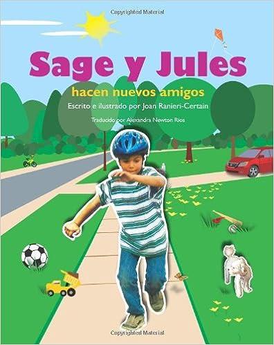 Sage y Jules hacen nuevos amigos: Sage and Jules Series:
