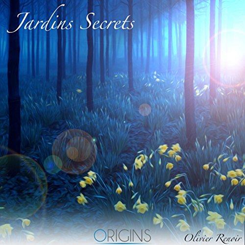 Jardin secret by olivier renoir on amazon music for Jardin secret