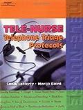 Tele-Nurse: Telephone Triage Protocols