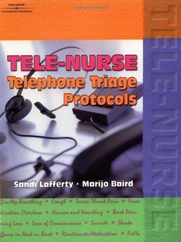 Tele-Nurse: Telephone Triage Protocols by Brand: Cengage Learning
