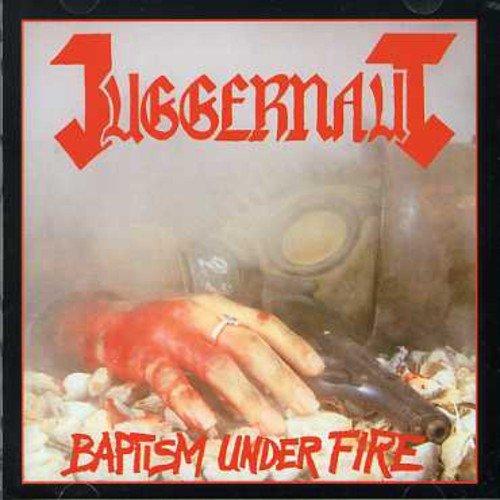 Juggernaut: Baptism Under Fire (Audio CD)