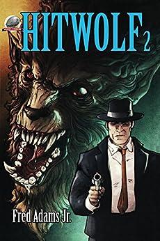 Hitwolf 2 by [Adams, Fred]