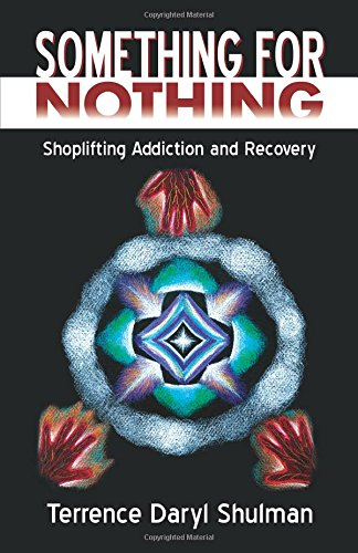 Something for Nothing: Shoplifting Addiction and Recovery ebook