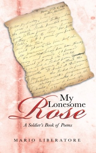 My Lonesome Rose: A Soldier's Book of Poems