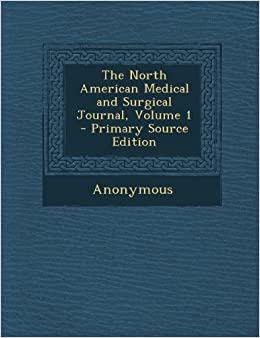 North American Medical and Surgical Journal, Volume 1