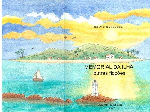 Memorial da Ilha e Outras Ficcoes (Portuguese Edition) pdf