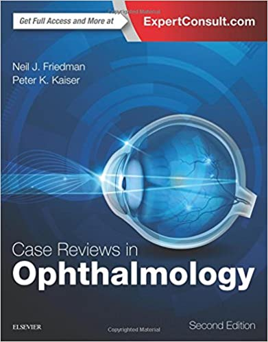 Case Reviews In Ophthalmology, 2e Free Download