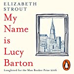 My Name Is Lucy Barton | Elizabeth Strout