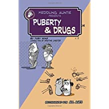 Meddling Auntie Presents: Puberty and Drugs: Volume 2 by Tory Hoke (2015-03-20)