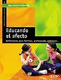 Educando El Afecto: 002 (Familia Y Educación)
