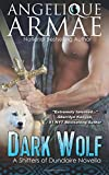 Dark Wolf (Shifters of Dundaire 1) (Volume 1)