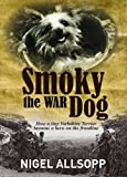 Smoky the War Dog: How a Tiny Yorkshire Terrier Became a Hero on the Frontline