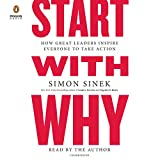 #3: Start with Why: How Great Leaders Inspire Everyone to Take Action