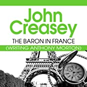 The Baron in France: The Baron Series, Book 23 | John Creasey
