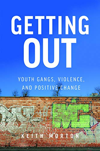 Pdf Social Sciences Getting Out: Youth Gangs, Violence, and Positive Change